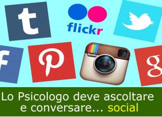 Lo Psicologo deve ascoltare e conversare... social