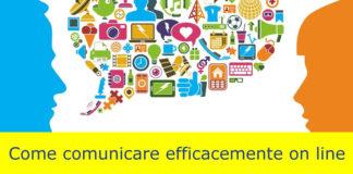 Come comunicare efficacemente on line