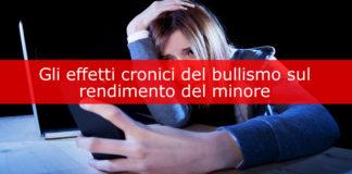 Gli effetti cronici del bullismo sul rendimento del minore