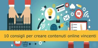 10-consigli-per-creare-contenuti-online-vincenti