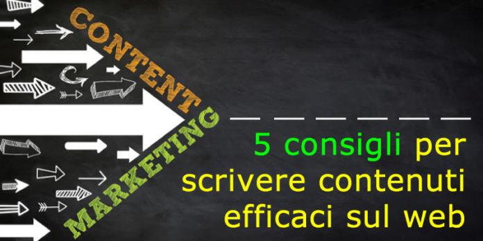 5 consigli per scrivere contenuti efficaci sul web