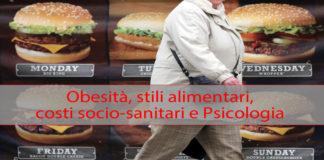Obesità, stili alimentari, costi socio-sanitari e Psicologia